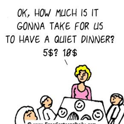 Funny Family Cartoons- Paying for a quiet dinner?!