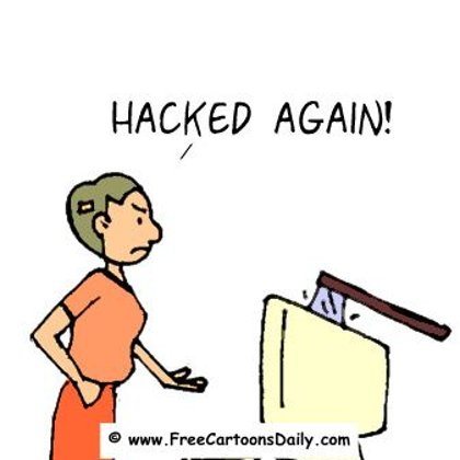 "funny cartoon - ""hacked again"""