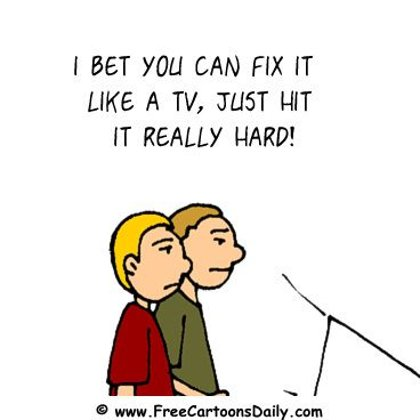 Funny Computer Cartoon- Not working? Just hit it really hard