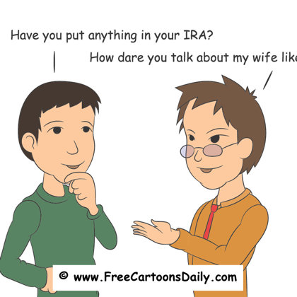 FUnny IRA  / retirement cartoon illustration